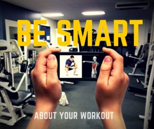 Be Smart About Your Workout